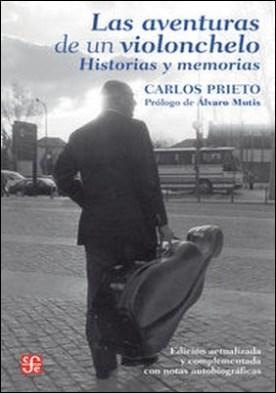 Las aventuras de un violonchelo. Historias y memorias