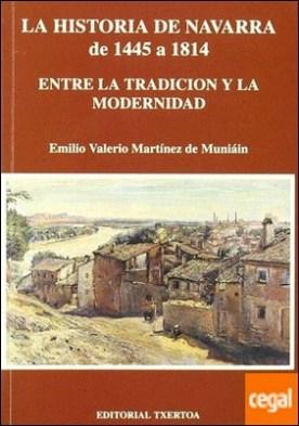 La historia de Navarra de 1445 a 1814