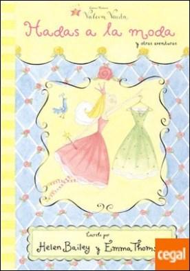 Hadas a la moda y otras historias (Valeria Varita. Primeras lecturas)