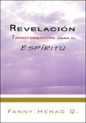 Revelación Transformadora Para El Espíritu