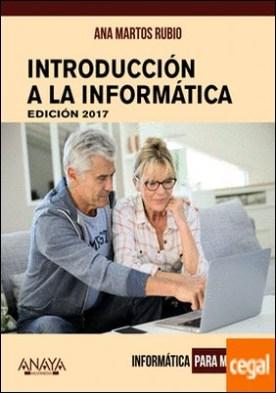 Introducción a la Informática. Edición 2017