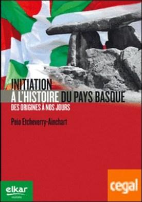 Initiation a l¿histoire du Pays Basque