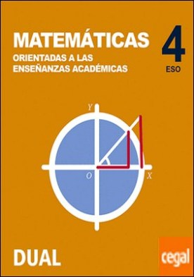 Inicia Matemáticas orientadas a las enseñanzas académicas 4.º ESO. Libro del alumno