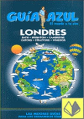 Guía Azul Londres . EL MUNDO A TO AIRE