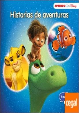 Historias de aventuras (Te cuento, me cuentas una historia Disney) . Buscando a Nemo, El viaje de Arlo y El rey León
