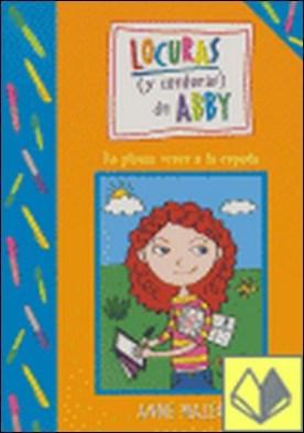 LA PLUMA VENCE A LA ESPADA - LOCURAS Y CORDURAS DE ABBY . Locuras (Y Corduras) de Abby