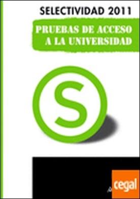 Inglés. Pruebas de Acceso a la Universidad . Selectividad 2011