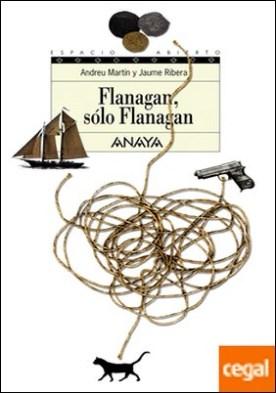 Flanagan, sólo Flanagan . Serie Flanagan, 7