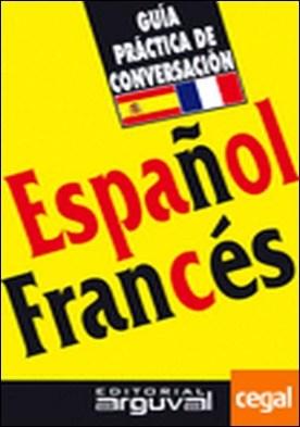 Guía práctica de conversación español-francés por Blanco Hernández, Purificación