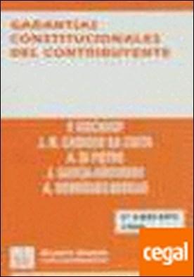 Garantías Constitucionales del Contribuyente