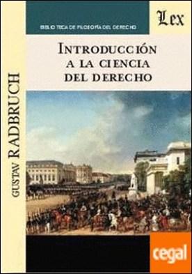 INTRODUCCION A LA CIENCIA DEL DERECHO por RADBRUCH, Gustav