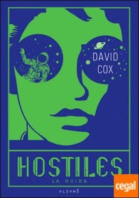Hostiles . La huida por Cox, David