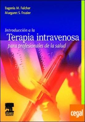 Introducción a la terapia intravenosa para profesionales de la salud