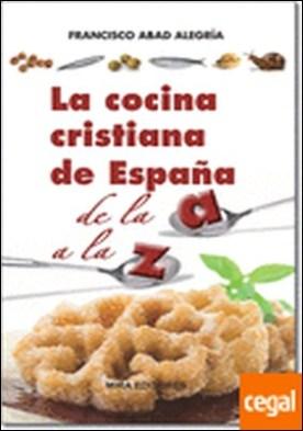 La cocina cristiana de España de la A a la Z