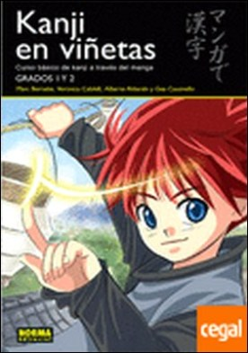 KANJI EN VIÑETAS 1 . Curso básico de kanji a través del manga