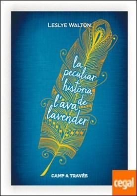 La peculiar història de l?Ava Lavender