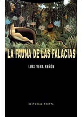 La fauna de las falacias por Luis Vega Reñón