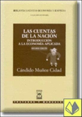 Las Cuentas del la Nación . Introducción a la economía aplicada