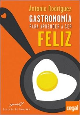 Gastronomía para aprender a ser feliz . Psicocina socioafectiva