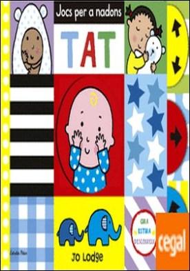 Jocs per a nadons. Tat por Lodge, Jo PDF