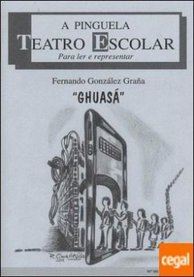 Ghuasá por González Graña, Fernando PDF