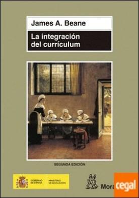 La integración del currículum . El diseño del núcleo de la educación democrática