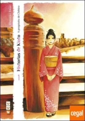 Historias de Kioto - A propósito de Chihiro núm. 01 (de 3)