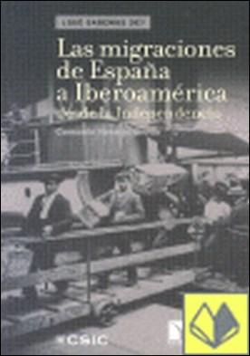 Las migraciones de España a Iberoamérica