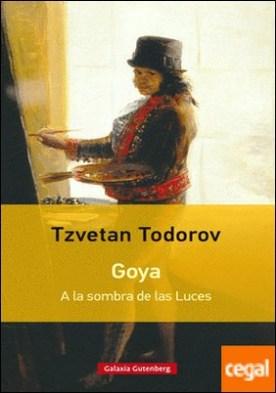 Goya. A la sombra de las Luces- rústica