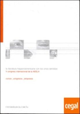 La literatura hispanoamericana con los cinco sentidos. V Congreso internacional de la AEELH . V Congreso Internacional de la AEELH, La Coruña, 24-27 de septiembre de 2002 por Valcárcel López, Eva PDF