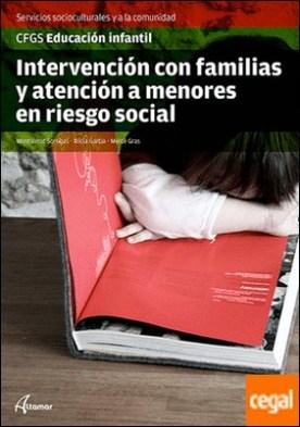Intervención con familias y atención a menores en riesgo social. Nueva edición