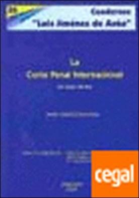 La Corte Penal Internacional . Un largo camino por Cid Muñoz, María Isabel