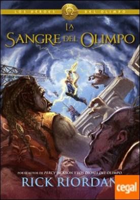 La sangre del Olimpo (Los héroes del Olimpo 5) por Riordan, Rick