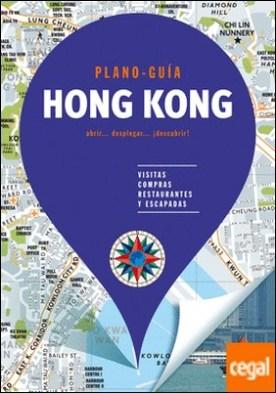 Hong Kong (Plano - Guía) . Visitas, compras, restaurantes y escapadas
