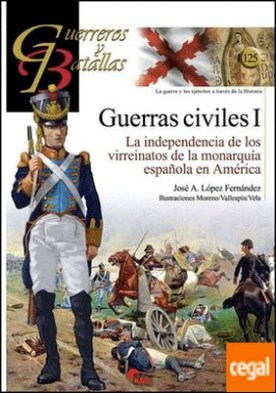 Guerras Civiles (I) por López Fernández, José A.