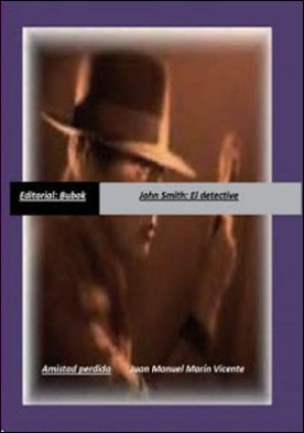 John Smith: El detective/Amistad perdida