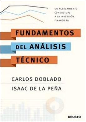 Fundamentos del análisis técnico. Un acercamiento conductual a la inversión financiera