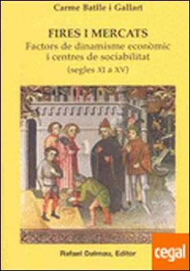 FIRES I MERCATS, SEGLES XI A XV