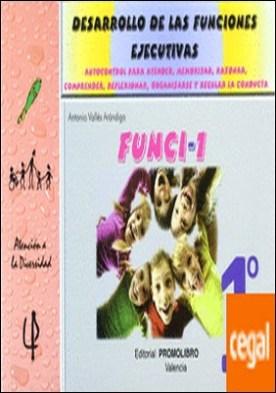 Funci-1 . Desarrollo de las funciones ejecutivas