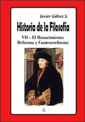 Historia de la Filosofía - VII Reforma y Contrarreforma por Javier Gálvez