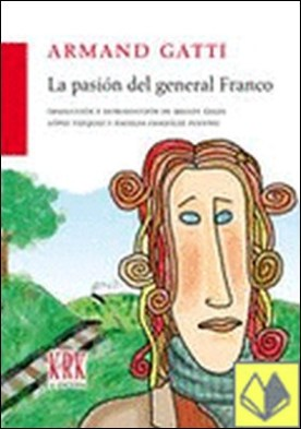La pasión del general Franco