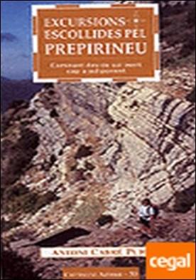 Excursions escollides pel Prepirineu . Caminant des de sol ixent cap a sol ponent