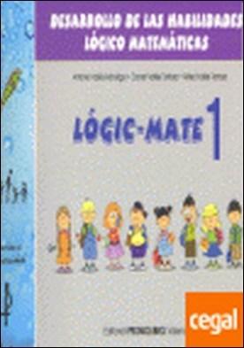 Habilidades lógico-matemáticas, 1 Educación Infantil . DESARROLLO DE LAS HABILIDADES LOGICO MATEMATICAS