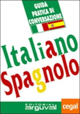 Guía práctica de conversación italiano-español por Maña Ruiz-Constantino, Víctor PDF