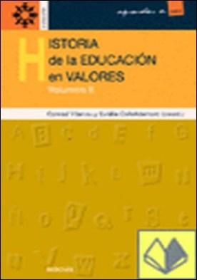 Historia de la educación en valores - vol.ii