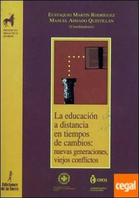 La educación a distancia en tiempos de cambios: nuevas generaciones, viejos conflictos