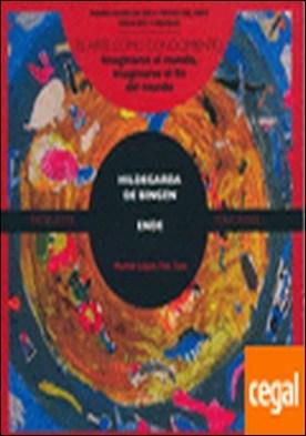 Hildegarda de Bingen . Arte como conocimiento por López Fdez.-Cao, Marián PDF