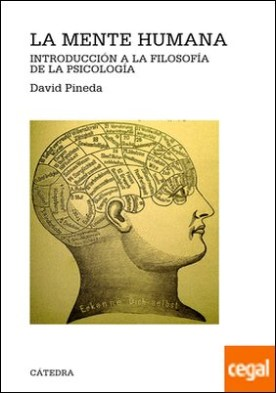 La mente humana . Introducción a la filosofía de la psicología
