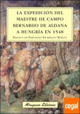 La expedición del maestre de campo Bernardo de Aldana a Hungría en 1548