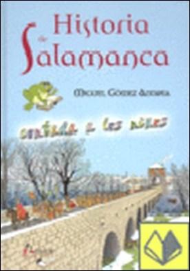 Historia de Salamanca contada a los niños